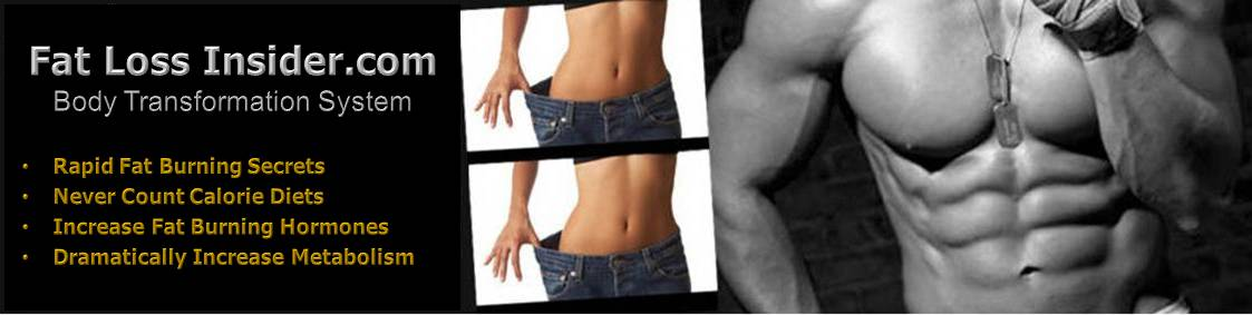 Fat Loss Insider, Guaranteed Fat Burning System For Men and Women.